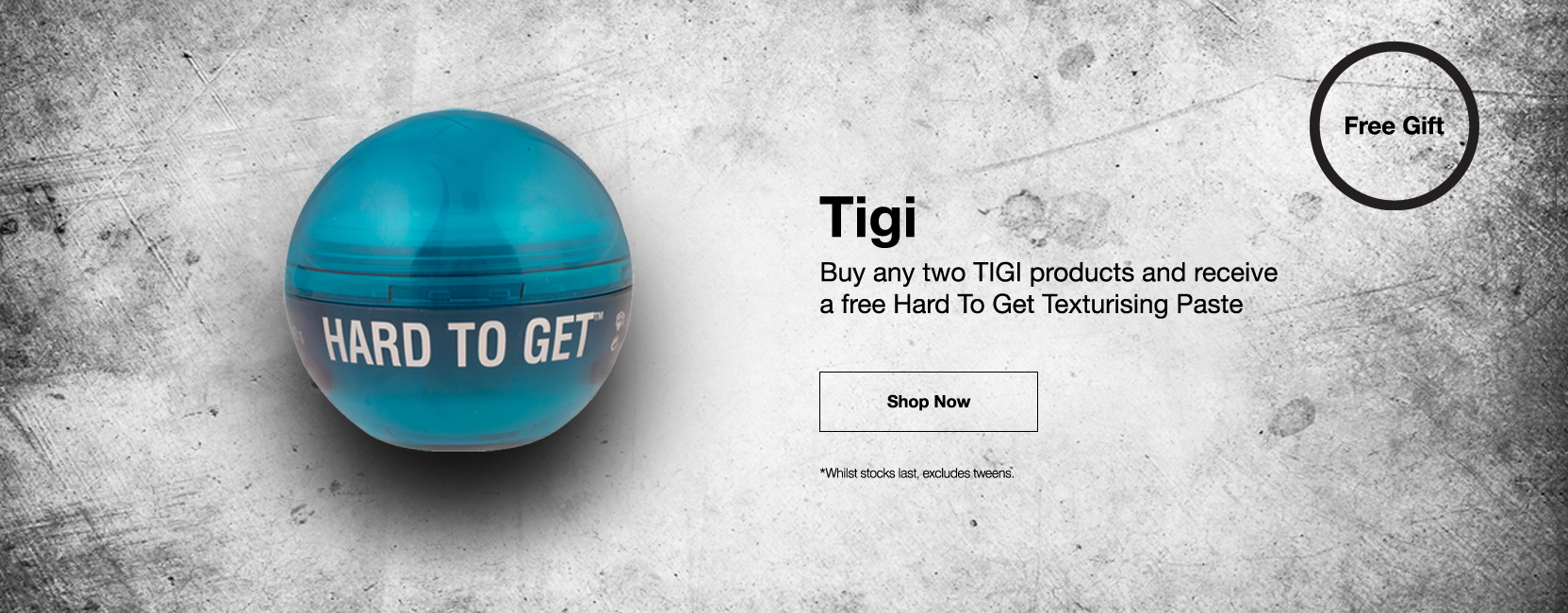 Tigi Gift with purchase